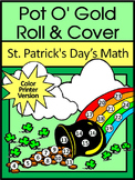 St. Patrick's Day Math Activities: Pot of Gold Roll & Cover Math Game Activity