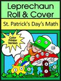 St. Patrick's Day Activities: Leprechaun Roll & Cover Math Activity