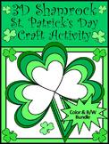 St. Patrick's Day Craft Activities: 3D Shamrock Craft Bundle - Color & B/W