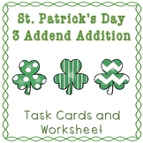 St. Patrick's Day 3 Addend Addition Task Cards and Worksheet