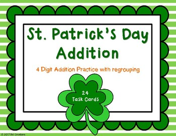 4-Digit Addition with Regrouping {St. Patricks's Day}