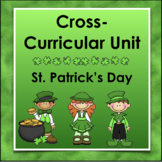 St. Patrick's Day: A Cross-Curricular Unit