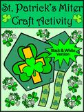 St. Patrick's Day Art Activities: Saint Patrick's Miter Craft Activity - B/W