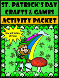 St. Patrick's Day Game Activities: St. Patrick's Day Crafts & Games - B/W