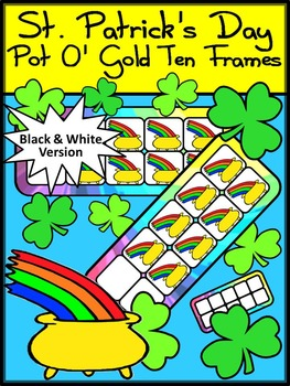 St. Patrick's Day Game Activities: Pot of Gold St. Patrick's Day Ten Frames