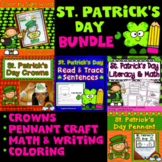 St. Patrick's Day Activities Bundle : Literacy, Math, Crowns, and Pennants