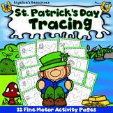 St. Patrick's Day Activities : Tracing - Fine Motor Skills
