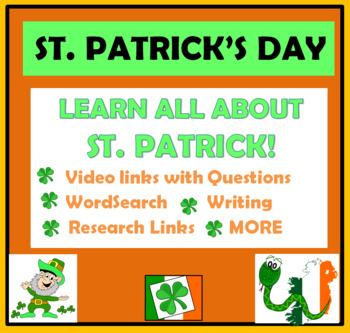 St. Patrick's Day Activities - WordSearch, video links, questions, writing...