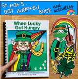 "St. Patrick's Day Adapted Book And Activities: ""When Lucky"