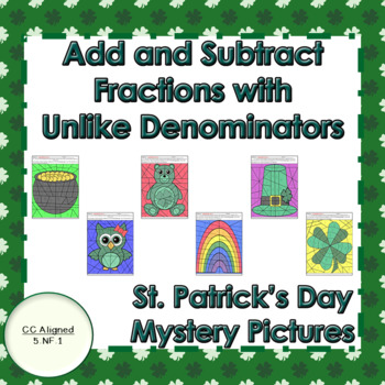 St. Patrick's Day Add and Subtract Fractions with Unlike Denominators Puzzles