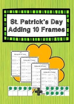 St. Patrick's Day Adding 10 Frames Worksheets