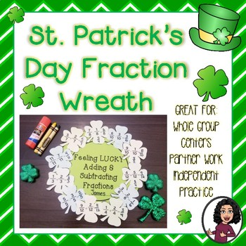 St. Patrick's Day Adding & Subtracting Fractions Wreath Activity