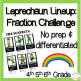 St. Patrick's Day 4th, 5th, 6th grade Fraction Challenge: Leprechaun Lineup