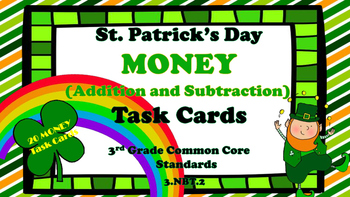 St. Patrick's Day Adding and Subtracting Money Task Cards