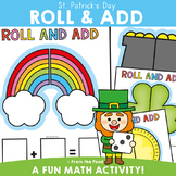 St Patrick's Day Addition Activities {Roll and Add}
