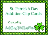 St. Patrick's Day -  Addition Clip Cards