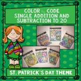 Addition and Subtraction to 20 Color by Code- St. Patrick's Day