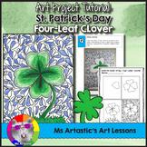 St. Patrick's Day Art Lesson, Four-Leaf Clover