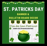 St. Patrick's Day: Banner and Bulletin Board Decor (Spanish)