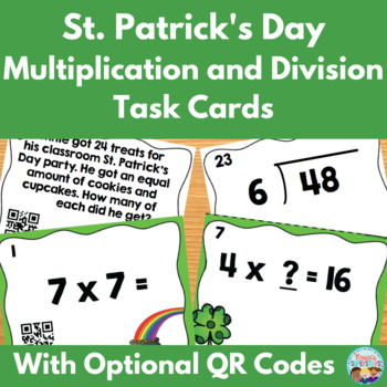 St. Patrick's Day Multiplication and Division Task Cards with Optional QR Codes