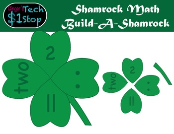 St. Patrick's Day * Build-a-FourLeafClover *  Shamrock Math * Puzzle *