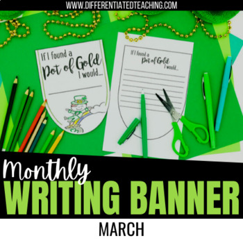 St. Patrick's Day Bunting Banners - March No Prep Writing Activity