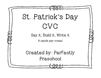 St. Patrick's Day CVC Say it, Build it, Write it
