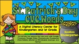 St. Patrick's Day CVC Words-A Digital ELA Center (Compatible with Google Apps)