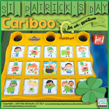 St. Patrick's Day Cariboo for WH- Questions