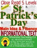 St. Patrick's Day CLOSE READING 5 LEVEL PASSAGES Main Idea Fluency Check TDQs