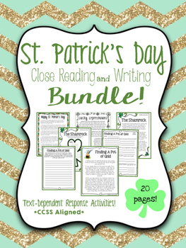 St. Patrick's Day Close Reading & Writing Bundle *After St