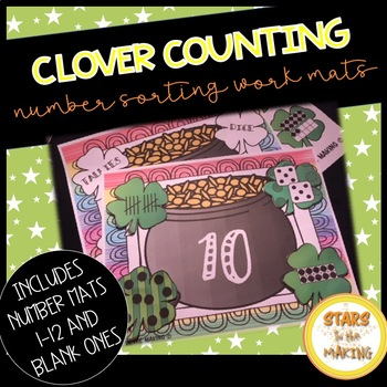 St. Patrick's Day Clover Counting to 12 Sorting Workmats (#1-12)