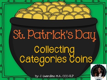 St. Patrick's Day Collecting Category Coins: Categorization and Labeling Vocab