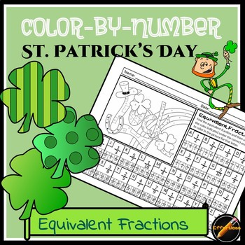 St. Patrick's Day Color By Number: Equivalent Fractions