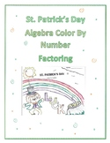 St. Patrick's Day Color By Number Factoring Algebra 2