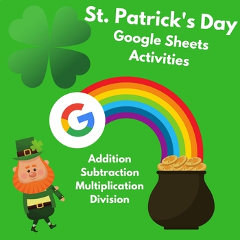 St. Patrick's Day - Math Facts (Google Sheets/Microsoft Excel)