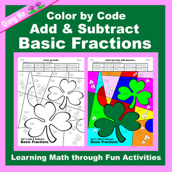 St. Patrick's Day Color by Code:  Add & Subtract Basic Fractions