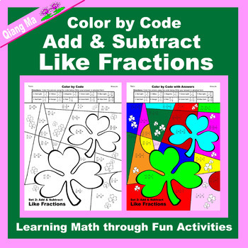 St. Patrick's Day Color by Code: Add & Subtract Like Fractions
