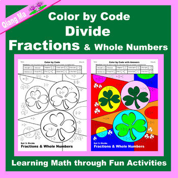 St. Patrick's Day Color by Code: Divide Fractions & Whole Numbers