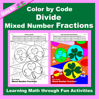 St. Patrick's Day Color by Code: Divide Mixed Number Fractions