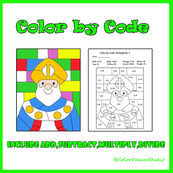 St.Patrick's Day Color by Code: Saint Patrick  Basic Math Facts