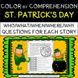 St. Patrick's Day (Color by Comprehension Stories and Questions) - 10 Stories