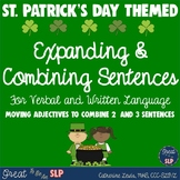 St. Patrick's Day: Combining Sentences for Verbal & Written Language