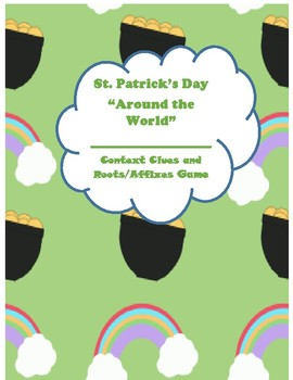 St. Patrick's Day Context Clues, Root Words, and Affixes Around the World GAME!