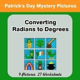 St. Patrick's Day: Converting Radians To Degrees - Math My