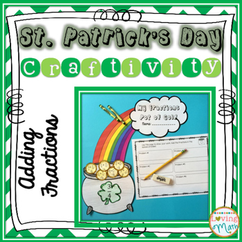 St. Patrick's Day Craft : Adding Fractions