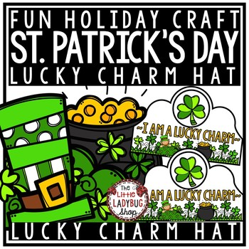 St. Patrick's Day Crown Craftivity- Lucky Charm Hat