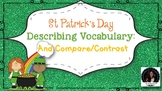 St. Patrick's Day Describing Vocabulary and Compare/Contrast