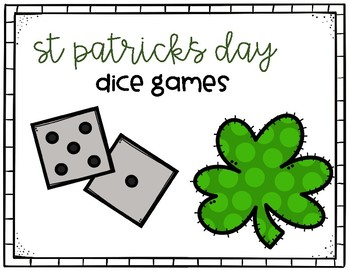 Math Games-dice edition/St Patrick's Day
