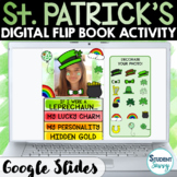 St. Patrick's Day Digital Activities Flip Book | March Dig